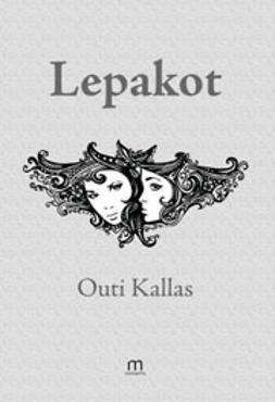 Kallas, Outi - Lepakot, e-kirja
