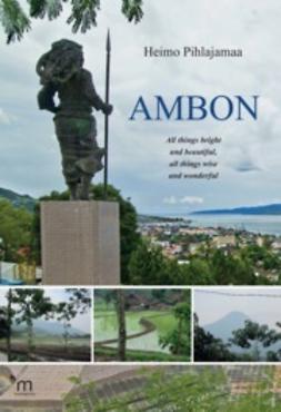 Pihlajamaa, Heimo - Ambon, e-kirja