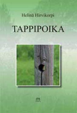 Hirvikorpi, Helinä - Tappipoika, ebook