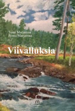 Marjamaa, Toini - Viivalluksia, ebook