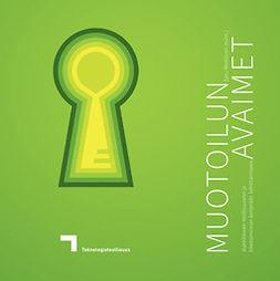 Miettinen, Satu - Muotoilun avaimet älykkääseen teollisuuteen ja liiketoiminnan ketterään kehittämiseen, e-kirja