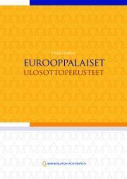 Lindfors, Heidi - Eurooppalaiset ulosottoperusteet, e-kirja