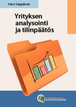 Seppänen, Harri - Yrityksen analysointi ja tilinpäätös, e-kirja