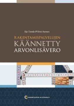 Auranen, Kirsti - Rakentamispalvelujen käännetty arvonlisävero, e-kirja