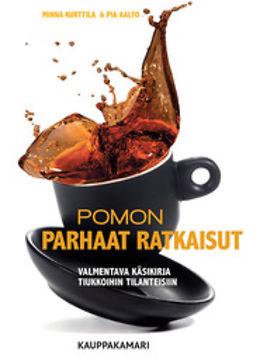 Aalto, Pia - Pomon parhaat ratkaisut, e-kirja