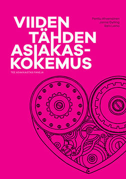 Ahvenainen, Perttu - Viiden tähden asiakaskokemus, e-bok