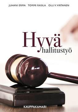 Erma, Juhani - Hyvä hallitustyö, e-bok