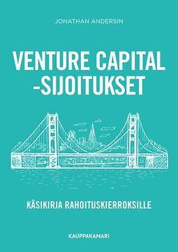 Andersin, Jonathan - Venture capital -sijoitukset - käsikirja rahoituskierroksille, e-kirja