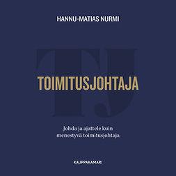 Toimitusjohtaja - Johda ja ajattele kuin menestyvä toimitusjohtaja