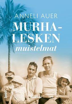 Auer, Anneli - Murhalesken muistelmat, e-bok