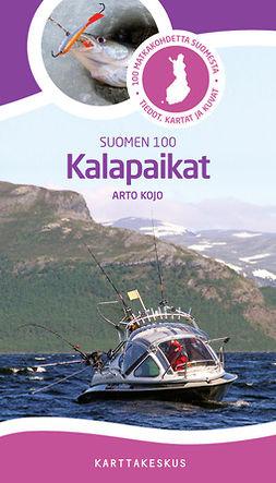 Kojo, Arto - Suomen 100 Kalapaikat, e-kirja