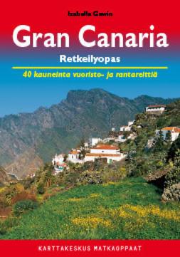Gavin, Izabella - Gran Canaria retkeilyopas, e-kirja