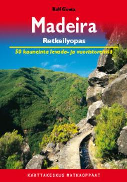 Goetz, Rolf - Madeira retkeilyopas, e-kirja