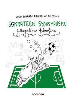 Melan, Mikael - Sokrateen syöksypusku: Jalkapallon filosofiaa, e-kirja