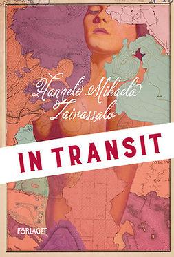 Taivassalo, Hannele Mikaela - In transit, e-kirja