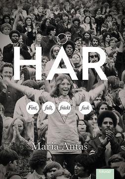 Antas, Maria - Hår, e-bok
