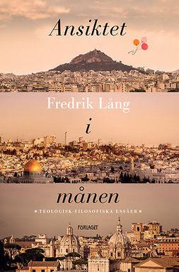 Lång, Fredrik - Ansiktet i månen, e-kirja