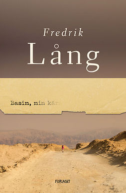 Lång, Fredrik - Basim, min kära, ebook