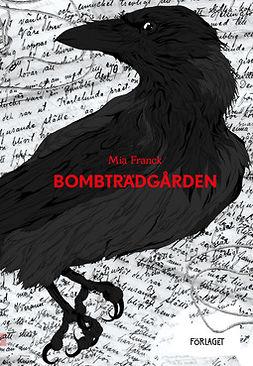 Franck, Mia - Bombträdgården, ebook