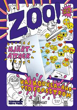 Forsström, Ted - Zoo! #2 Hjärtattack, e-bok