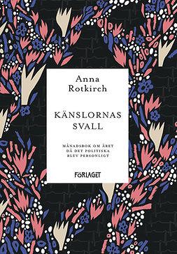 Rotkirch, Anna - Känslornas svall, e-bok