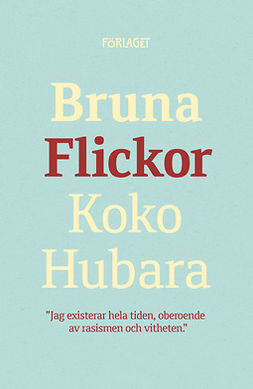 Hubara, Koko - Bruna flickor, ebook