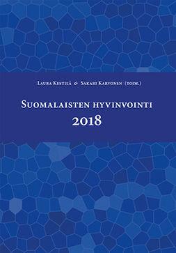 Kestilä, Laura - Suomalaisten hyvinvointi 2018, ebook