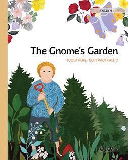 Pere, Tuula - The Gnome's Garden, ebook