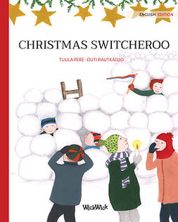 Pere, Tuula - Christmas Switcheroo, ebook
