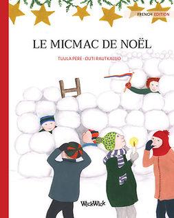 Pere, Tuula - Le micmac de noël, ebook