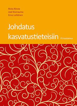 Rinne, Risto - Johdatus kasvatustieteisiin, e-kirja