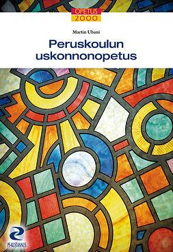 Ubani, Martin - Peruskoulun uskonnonopetus, ebook