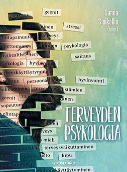 Sinikallio, Sanna - Terveyden psykologia, e-kirja