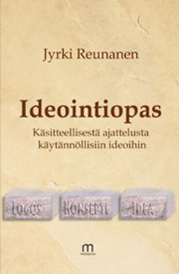 Reunanen, Jyrki - Ideointiopas, e-kirja