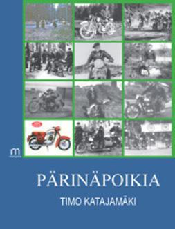 Katajamäki, Timo - Pärinäpoikia, e-kirja