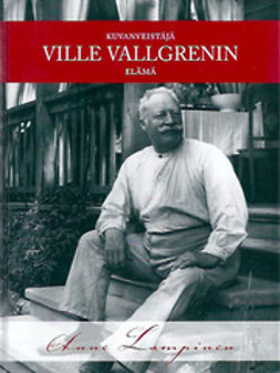 Lampinen, Anne - Kuvanveistäjä Ville Vallgrenin elämä, e-kirja