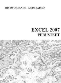 Oksanen, Risto - Excel 2007 perusteet, e-kirja