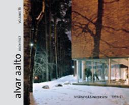 Forsberg, Mari - Alvar Aalto Architect, Jyväskylä University 1951–71, e-kirja