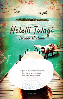 Hietala, Heikki - Hotelli Tulagi, e-kirja