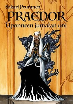 Praedor - Uponneen jumalan uni