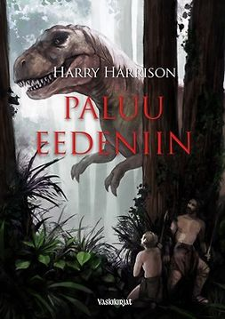 Harrison, Harry - Paluu Eedeniin, e-kirja