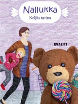 Kotokorpi, Anne - Nallukka – neljäs tarina, e-kirja