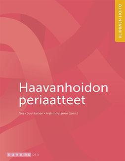 Hietanen, Helvi - Haavanhoidon periaatteet, e-kirja