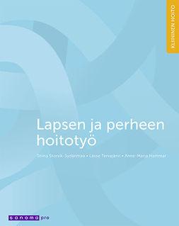 Storvik-Sydänmaa, Stina - Lapsen ja perheen hoitotyö, e-kirja