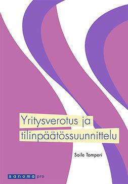 Tomperi, Soile - Yritysverotus ja tilinpäätössuunnittelu, e-kirja