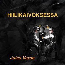 Verne, Jules - Hiilikaivoksessa, audiobook