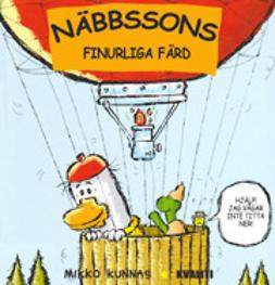 Kunnas, Mikko - Näbbssons finurliga färd, ebook