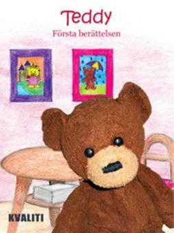 Kotokorpi, Anne - Teddy – första berättelsen, ebook