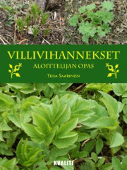 Saarinen, Teija - Villivihannekset – aloittelijan opas, e-kirja