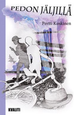 Koskinen, Pertti - Pedon jäljillä, ebook